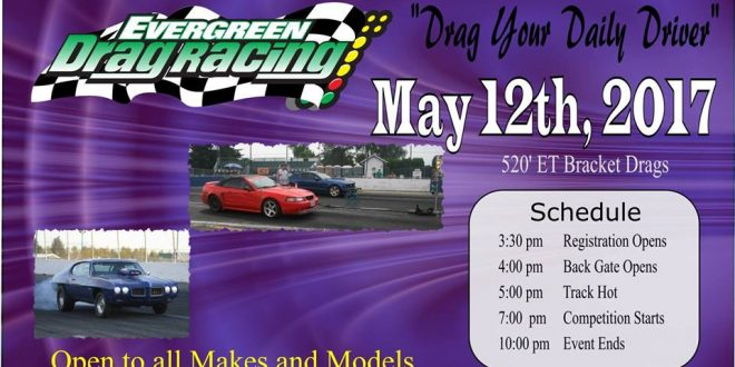 Evergreen Drag Racing- Friday May 12th, 2017!