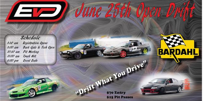 2017 Evergreen Drift June 25th Open Drift Registration!