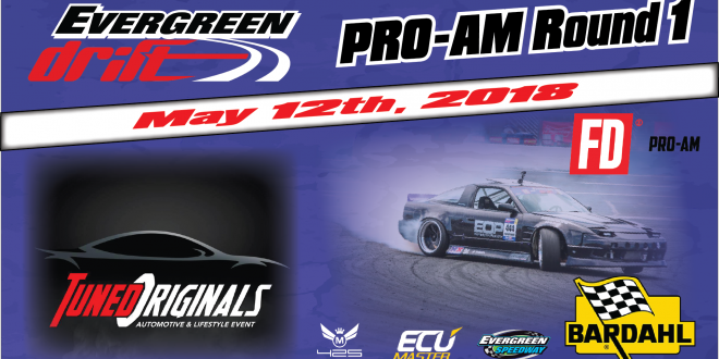 Evergreen Drift Pro-Am Round 1 / Tuned Originals