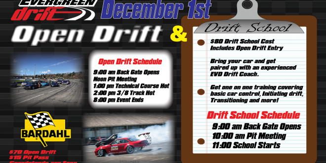 Drift School/Open Drift December 1st, 2018 Powered by Bardahl