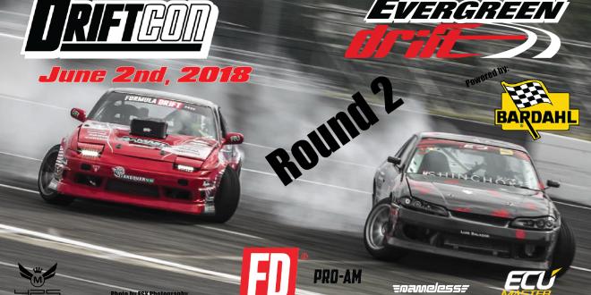 DriftCon / Evergreen Drift Pro-Am Round 2 June 2nd, 2018