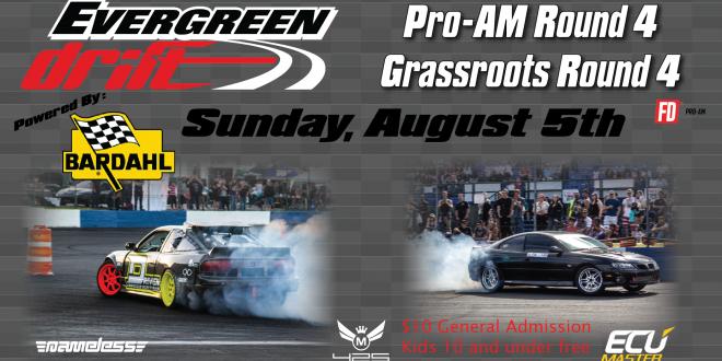Evergreen Drift Pro-Am & Grassroots Round 4 Powered by Barhdal