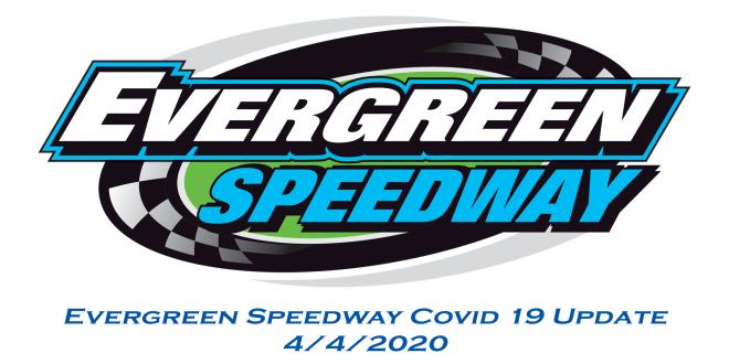 Evergreen Speedway Covid-19 Update 4-4