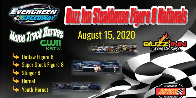 August 15, 2020 Buzz Inn Steakhouse Figure 8 Nationals & Hometrack Heroes